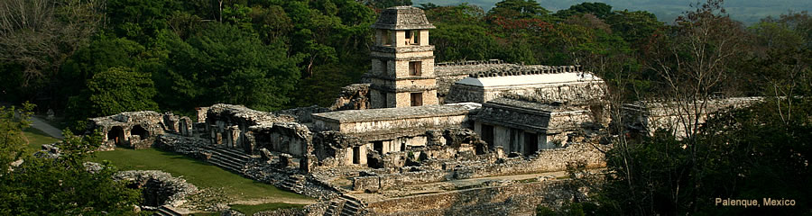 The Silk Route - World Travel: Palenque, Mexico