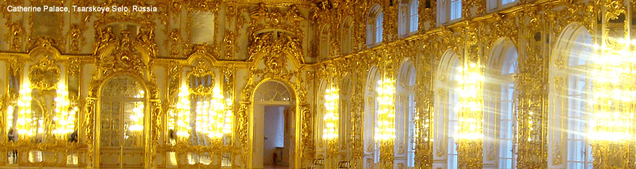 The Silk Route - World Travel: Catherine Palace, Tsarskoye Selo, Russia